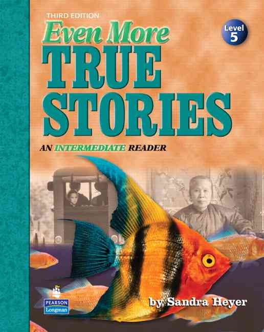 Even More True Stories By Heyer, Sandra