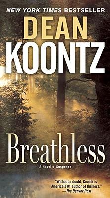 Breathless By Koontz, Dean R.