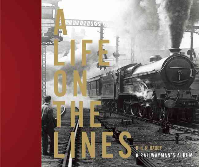 A Life on the Lines By Hardy, R. H. N.